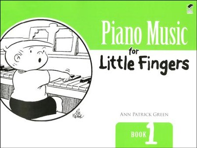 Piano Music for Little Fingers: Book 1  -     By: Ann Patrick Green