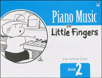 Piano Music for Little Fingers: Book 2  -     By: Ann Patrick Green