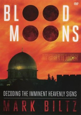 Blood Moons: Decoding the Imminent Heavenly Signs, DVD   -     By: Mark Biltz