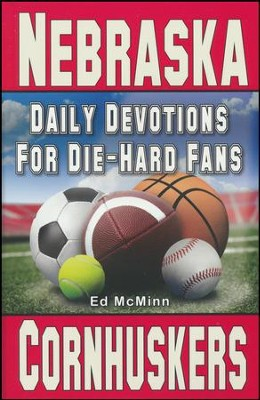 Daily Devotions for Die-Hard Fans Nebraska Cornhuskers  -     By: Ed McMinn