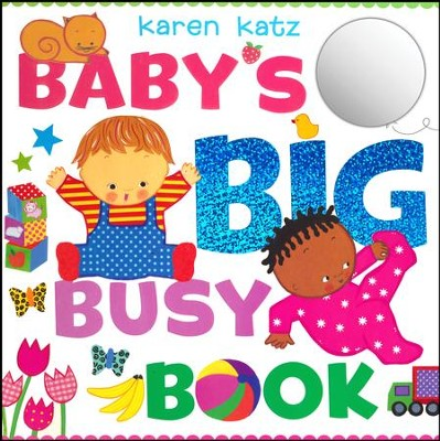 Baby's Big Busy Book  -     By: Karen Katx