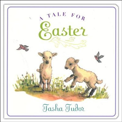 A Tale for Easter  -     By: Tasha Tudor     Illustrated By: Tasha Tudor