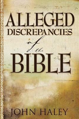 Alleged Discrepancies of the Bible - eBook  -     By: John W. Haley
