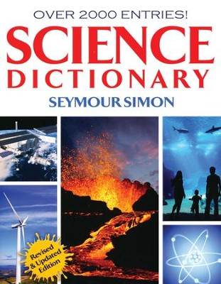 Science Dictionary: Over 2000 Entries!  -     By: Seymour Simon