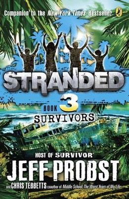 Survivors - eBook  -     By: Jeff Probst, Christopher Tebbetts