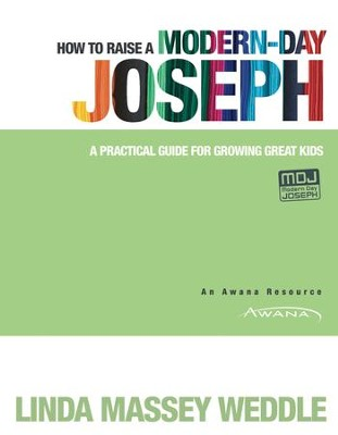 How to Raise a Modern-Day Joseph - eBook  -     By: Linda Weddle