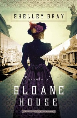 Secrets of Sloane House - eBook  -     By: Shelley Shepard Gray