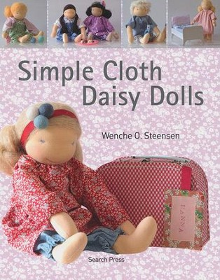 Simple Cloth Daisy Dolls  -     By: Wenche Steensen