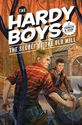 The Hardy Boys: Secret of the Old Mill  -     By: Franklin W. Dixon