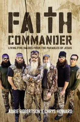 Faith Commander Adult Study Guide: Building a Legacy of Faith - eBook  -     By: Korie Robertson, Chrys Howard