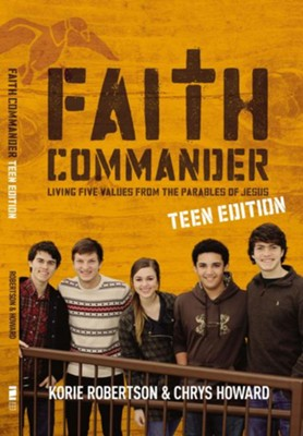 Faith Commander Teen Study Guide: Building a Legacy of Faith - eBook  -     By: Korie Robertson, Chrys Howard