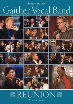 Gaither Vocal Band Reunion, Volume Two DVD   -     By: Gaither Vocal Band