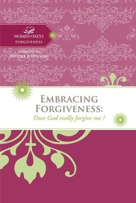 Embracing Forgiveness: Does God really forgive me? - eBook  -
