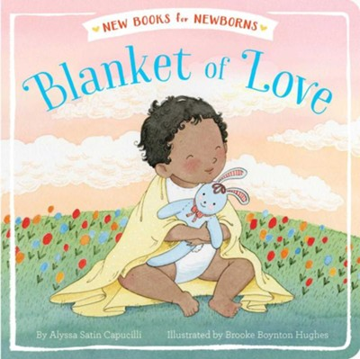 Blanket Of Love  -     By: Alyssa Satin Capucilli