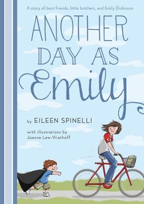 Another Day as Emily - eBook  -     By: Eileen Spinelli     Illustrated By: Joanne Lew-Vriethoff