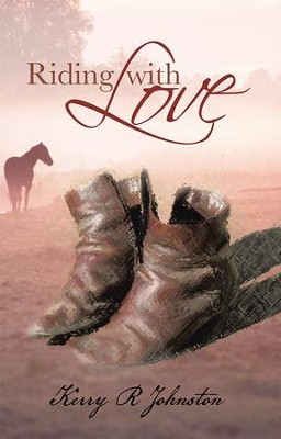 Riding with Love - eBook  -     By: Kerry Johnston
