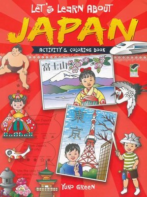 Let's Learn About Japan: Activity and Coloring Book  -     By: Yuko Green