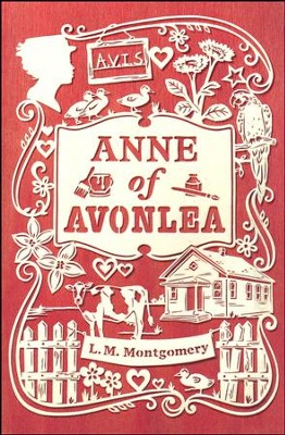 Anne of Avonlea  -     By: L.M. Montgomery