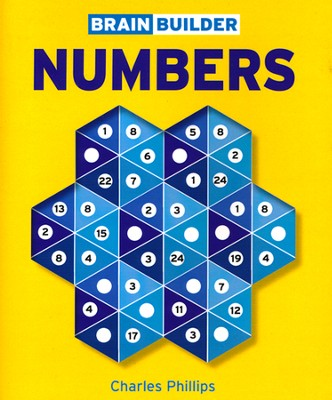 Brain Builder Numbers  -     By: Charles Phillips