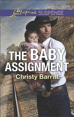 The Baby Assignment  -     By: Christy Barritt