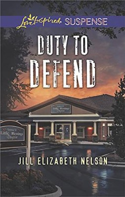 Duty to Defend  -     By: Jill Elizabeth Nelson