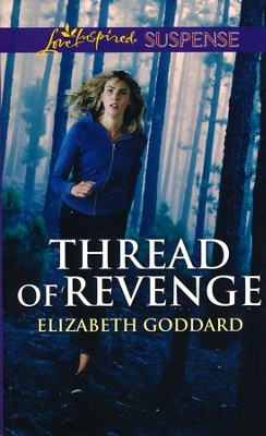 Thread of Revenge  -     By: Elizabeth Goddard