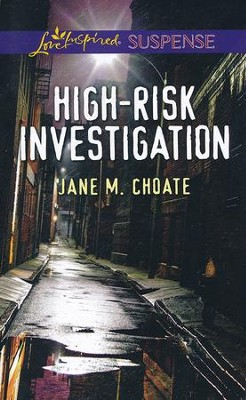 High-Risk Investigation  -     By: Jane Choate