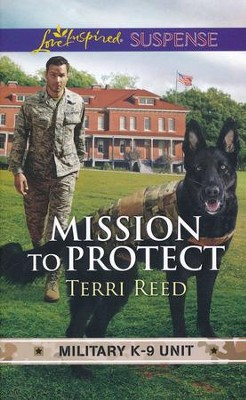 Mission to Protect  -     By: Terri Reed