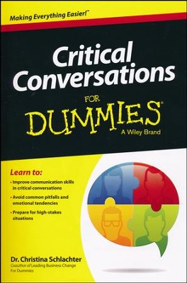 Critical Conversations For Dummies  -     By: Christina Tangora Schlachter