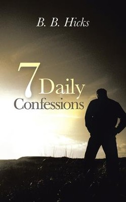 7 Daily Confessions - eBook  -     By: B.B. Hicks