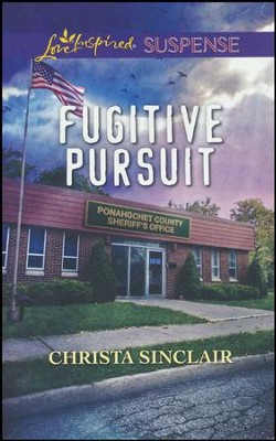 Fugitive Pursuit  -     By: Christa Sinclair