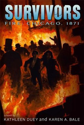 Fire: Chicago, 1871  -     By: Kathleen Duey, Karen A. Bale