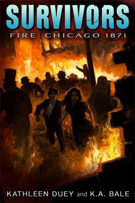 Fire: Chicago 1871  -     By: Kathleen Duey, Karen A. Bale