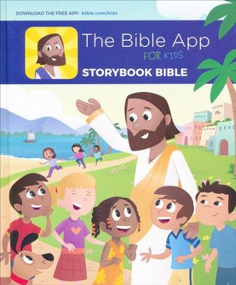 The Bible App for Kids Storybook Bible   -     By: YouVersion, OneHope