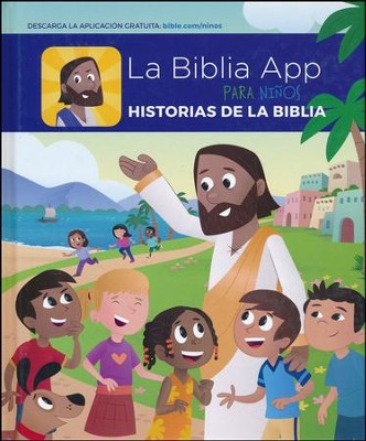 Libro de Historias de La Biblia App Para Ninos: The Bible App for Kids Storybook Bible, Spanish Edition  -     By: YouVersion & OneHope