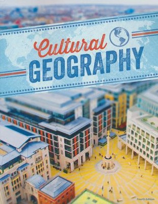 Cultural Geography Student Text, 4th Edition   -