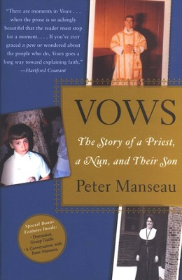 Vows: The Story of a Priest, a Nun, and Their Son  -     By: Peter Manseau