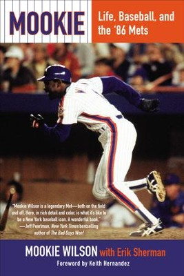 Mookie: Life, Baseball, and the '86 Mets - eBook  -     By: Mookie Wilson, Erik Sherman