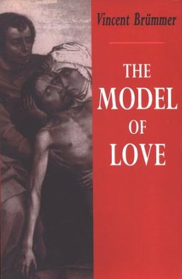 The Model of Love   -     By: Vincent Brummer