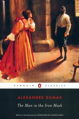 The Man in the Iron Mask - eBook  -     Translated By: Joachim Neugroschel     By: Alexandre Dumas