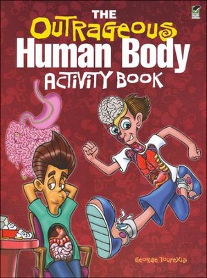 The Outrageous Human Body Activity Book  -     By: George Toufexis