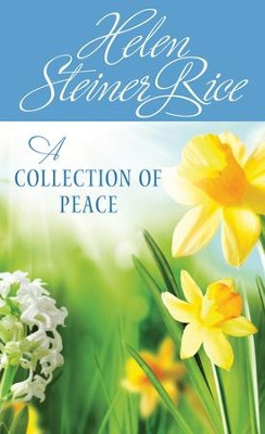 A Collection of Peace - eBook  -     By: Helen Steiner Rice