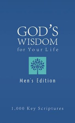 Bible Wisdom for Your Life-Men's Edition: Hundreds of Key Scriptures - eBook  -     By: Ed Strauss