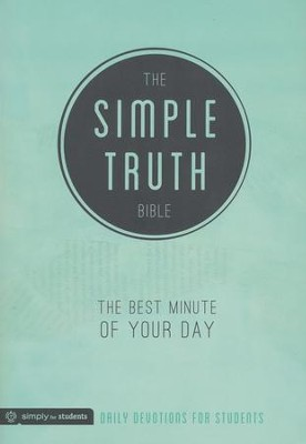 The Simple Truth: The Best Minute of Your Day  -