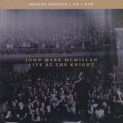 Live At The Knight, Deluxe Edition (CD + DVD)   -     By: John Mark McMillan
