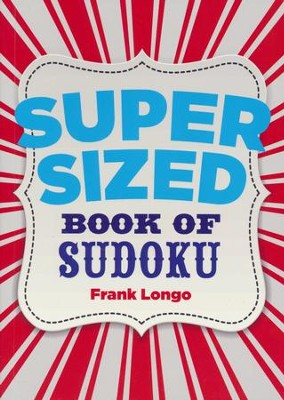 Supersized Book of Sudoku  -     By: Frank Longo