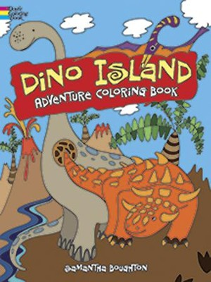 Dino Island Adventure Coloring Book  -     By: Samantha Boughton