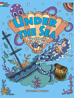 Under the Sea Adventure Coloring Book  -     By: Samantha Boughton