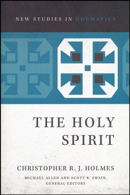 The Holy Spirit  -     By: Christopher R.J. Holmes