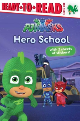 Hero School  -     By: Tina Gallo